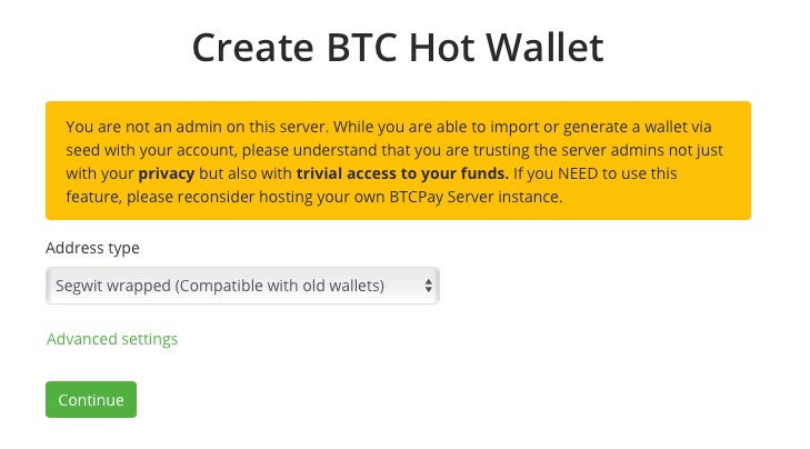 Setup BTCPay Segwit Wallet
